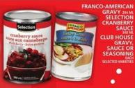 Franco-american Gravy Or Selection Cranberry Sauce Or Club House Gravy - Sauce Or Seasoning
