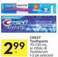 Crest Toothpaste 70-130 mL or Oral-b Toothbrush 1-2 Pk Selected