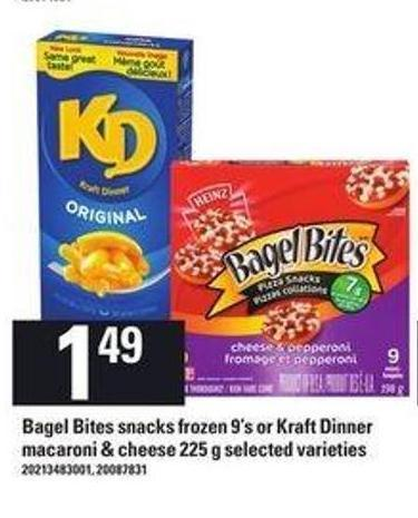 Bagel Bites Snacks Frozen 9's Or Kraft Dinner Macaroni & Cheese - 225 g