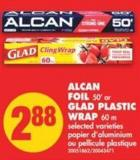 Alcan Foil - 50' or Glad Plastic Wrap - 60 M