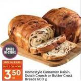 Homestyle Cinnamon Raisin - Dutch Crunch or Butter Crust Breads