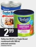 Tetley Tea - 20/24's Or Eagle Brand Condensed Milk - 300 Ml
