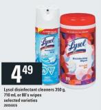 Lysol Disinfectant Cleaners 350 G - 710 Ml Or 80's Wipes
