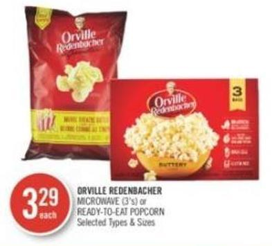 Orville Redenbacher  Microwave (3's) or Ready-to-eat Popcorn