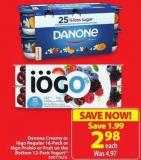 Danone Creamy or Iogo Regular 16-pack or Logo Probio or Fruit On The Bottom 12-pack Yogur