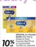 Enfamil A+ Powder Refills 942-992gready To Feed Formula 18x237ml or Concentrate 12x385 mL Selected