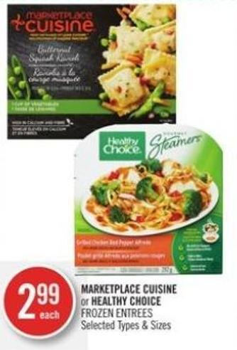 Marketplace Cuisine or Healthy Choice Frozen Entrees
