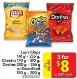 Lay's Chips 141 g - 255 g - Cheetos 170 g - 310 g - Doritos 230 g — 255 g or Smartfood 150 g - 200 g