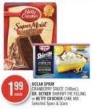 Ocean Spray Cranberry Sauce (348ml) - Dr. Oetker Shirriff Pie Filling or Betty Crocker Cake Mix