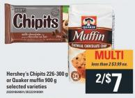 Hershey's Chipits - 226-300 g or Quaker Muffin - 900 g