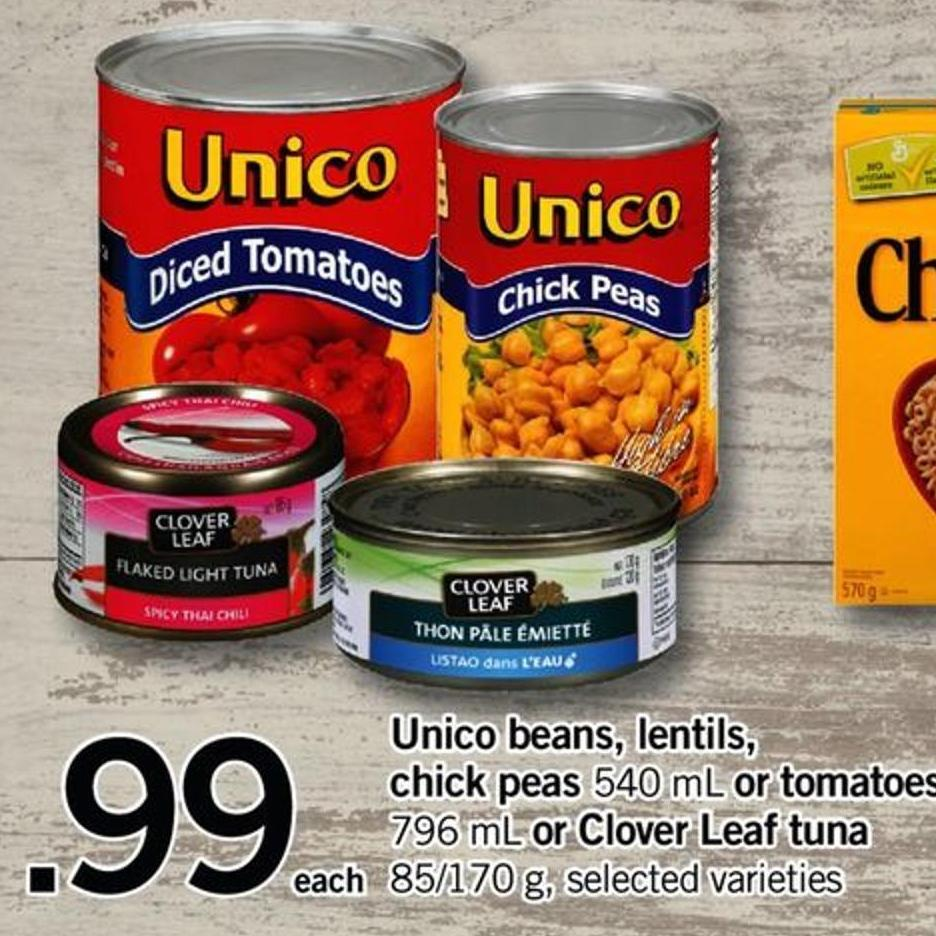Unico Beans - Lentils - Chick Peas - 540 Ml Or Tomatoes - 796 Ml Or Clover Leaf Tuna - 85/170 G