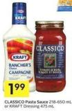Classico Pasta Sauce 218-650 mL or Kraft Dressing 475 mL