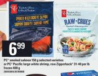 PC Smoked Salmon 150 G Or PC Pacific Large White Shrimp - Raw Zipperback 31-40 Per Lb 400 G