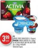 Large Free Run Eggs (1 Dozen) - Danone Oikos Greek (4 X 100g) or Activia Fruit On The Bottom (6 X 100g) Yogurt