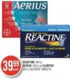 Reactine (84's) Aerius (50's) or Claritin (85's) Allergy Tablets