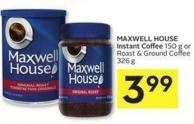 Maxwell House Instant Coffee 150 g or Roast & Ground Coffee 326 g