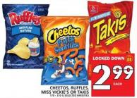 Cheetos - Ruffles - Miss Vickie's Or Takis