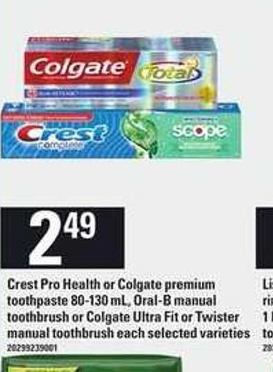 Crest Pro Health Or Colgate Premium Toothpaste - 80-130 Ml - Oral-b Manual Toothbrush Or Colgate Ultra Fit Or Twister Manual Toothbrush