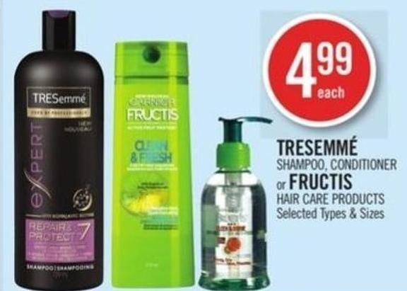 Tresemmé  Shampoo - Conditioner or Fructis Hair Care Products