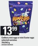 Cadbury Mini Eggs Or Mini Easter Eggs - 754/943 G