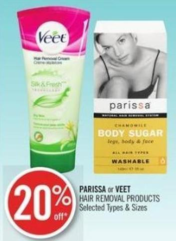 Parissa or Veet  Hair Removal Products
