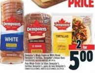 Dempster's Whole Grains Or White Bread Dempster's Tortillas - Dempster's Deluxe Buns