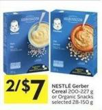 Nestlé Gerber Cereal 200-227 g or Organic Snacks Selected 28-150 g