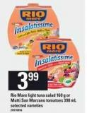 Rio Mare Light Tuna Salad 160 G Or Mutti San Marzano Tomatoes 398 Ml
