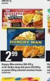 Hungry-man Entrées - 360-455 G Or Dr. Oetker Deep Dish Pizza - 310/320 G Or Panini - 250 G
