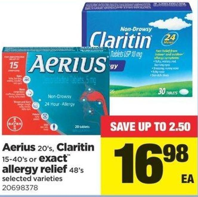 Aerius - 20's - Claritin - 15-40's Or Exact Allergy Relief - 48's