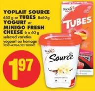 Yoplait Source - 650 g or Tubes - 8x60 g Yogurt or Minigo Fresh Cheese - 6 X 60 g