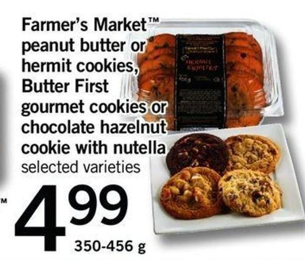 Farmer's Market Peanut Butter Or Hermit Cookies - Butter First Gourmet Cookies Or Chocolate Hazelnut Cookie With Nutella.