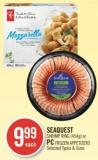 Seaquest Shrimp Ring (454g) or PC Frozen Appetizers