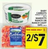 Baby Carrots Or Marzetti Ranch Or Ranch Light Dips