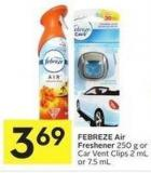 Febreze Air Freshener 250 g or Car Vent Clips 2 mL or 7.5 mL