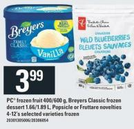 PC Frozen Fruit - 400/600 G - Breyers Classic Frozen Dessert - 1.66/1.89 L - Popsicle Or Fruttare Novelties - 4-12's