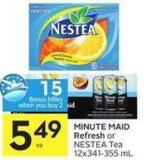 Minute Maid Refresh or Nestea Tea 12x341-355 mL - 15 Air Miles Bonus Miles