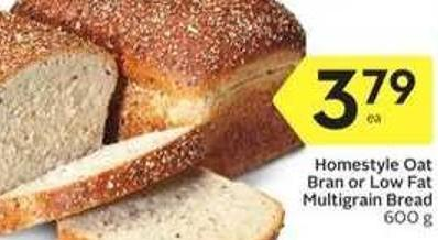 Homestyle Oat Bran or Low Fat Multigrain Bread