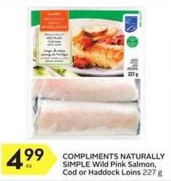 Compliments Naturally Simple Wild Pink Salmon - Cod or Haddock Loins