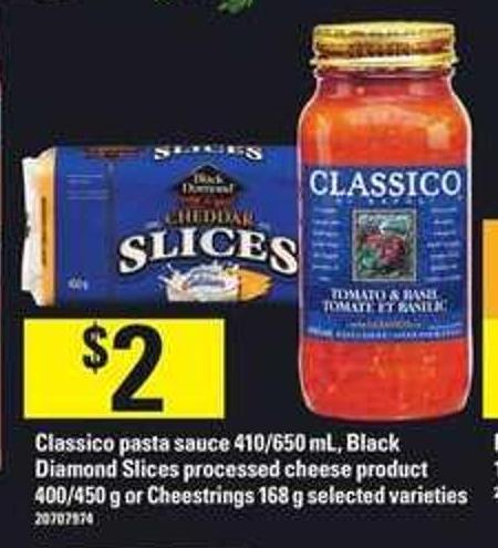 Classico Pasta Sauce 410/650 Ml - Black Diamond Slices Processed Cheese Product - 400/450 G Or Cheestrings - 168 G