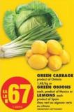 Green Cabbage or Green Onions or Lemons