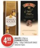 Baileys (120g) or Ferrero Rocher (80g - 100g) Chocolate Bags