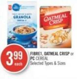 Fibre1 - Oatmeal Crisp or PC Cereal