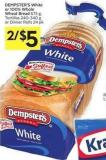 Dempster's White or 100% Whole Wheat Bread 675 g - Tortillas 240-340 g or Dinner Rolls 24 Pk