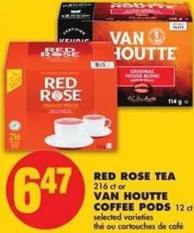 Red Rose Tea 216 Ct Or Van Houtte Coffee PODS 12 Ct