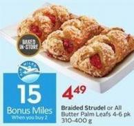 Braided Strudel or All Butter Palm Leafs 4-6 Pk 310-400 g - 15 Air Miles Bonus Miles