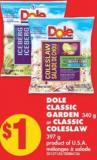 Dole Classic Garden 340 g or Classic Coleslaw 397 g