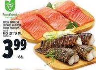 Fresh Skinless Ontario Rainbow Trout Portions 140 G Or Rock Lobster Tail 2 Oz
