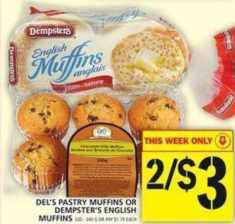 Del's Pastry Muffins Or Dempster's English Muffins
