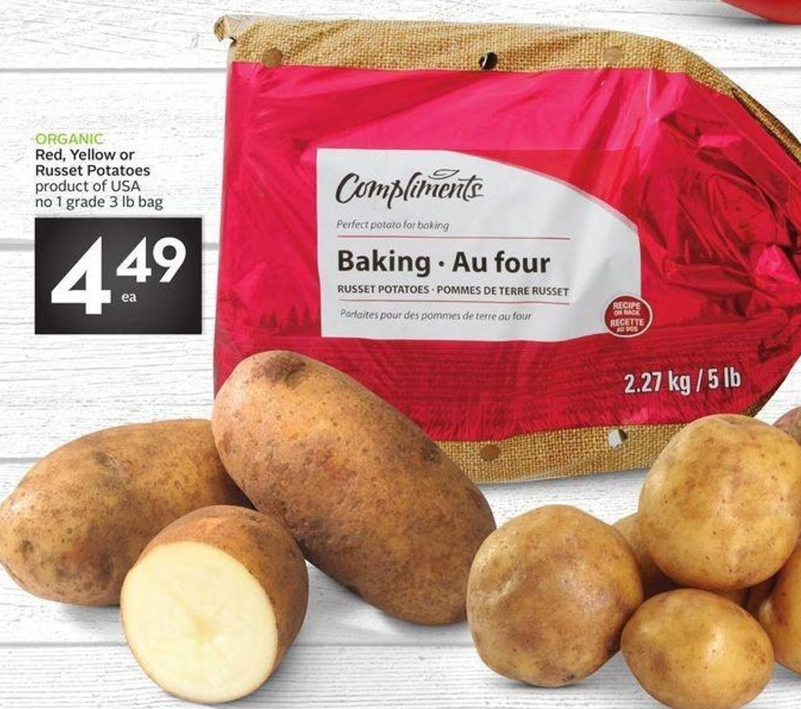 Compliments Organic Red - Yellow or Russet Potatoes